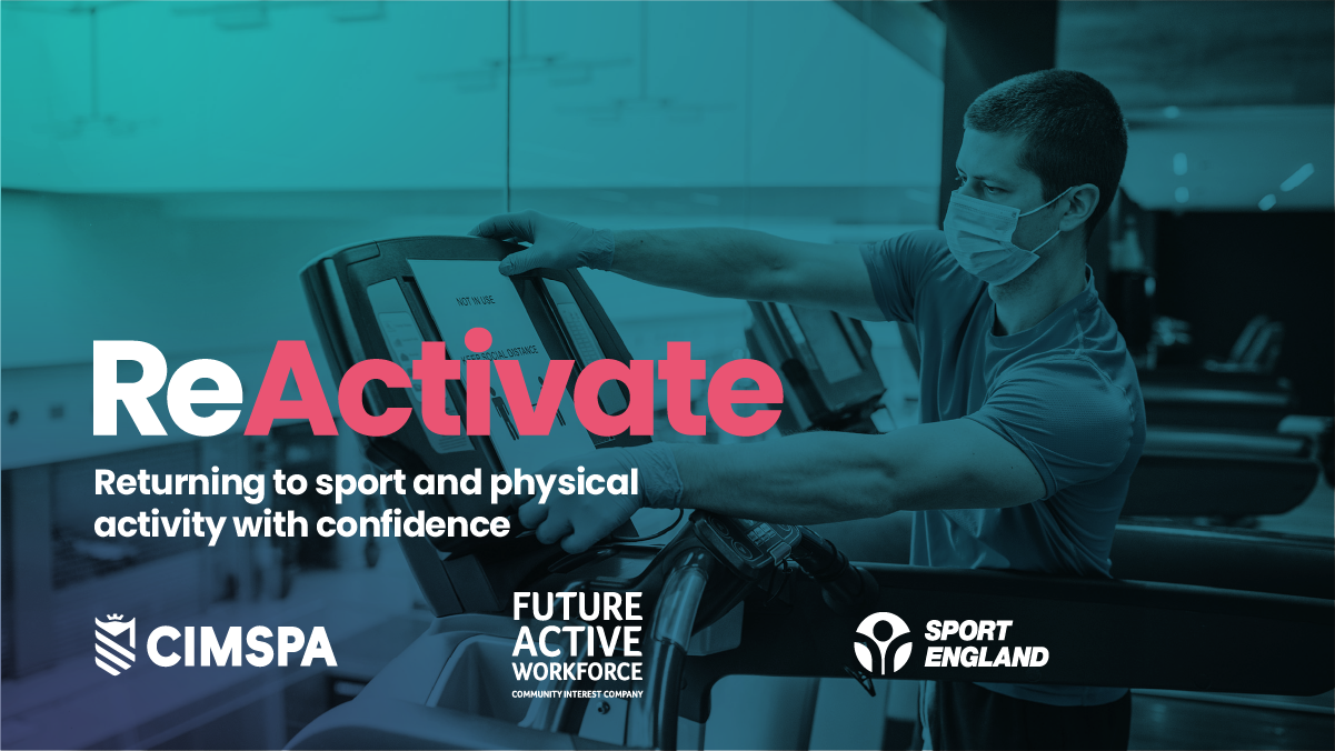 CIMSPA and Sport England launch major free training initiative to support sport, fitness and leisure sectors reopening
